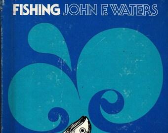 Fishing * John F. Waters * 1978 * Vintage Kids Book