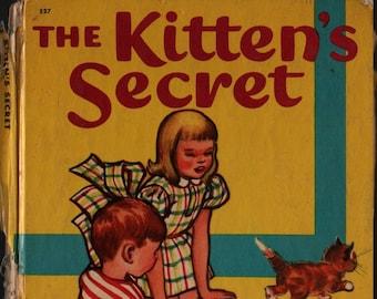 The Kitten's Secret + Margaret Gossett + Mary Barton + 1950 + Vintage Kids Book