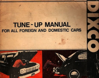 Dixco Tune-Up Manual For All Foreign and Domestic Cars * 1973 * Vintage Book