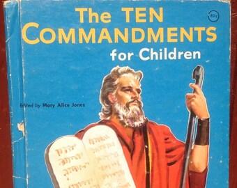 The Ten Commandments for Children + Mary Alice Jones, editor + Robert Bonfils + 1956 + Vintage Kids Book