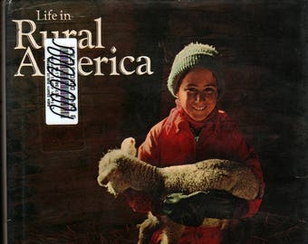 Life in Rural America + 1974 + Vintage History Book