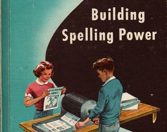 Building Spelling Power + Paul R. Hanna and Jean S. Hanna + 1957 + Vintage Book