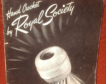 Hand Crochet by Royal Society + 1943 + Vintage Craft Book