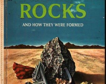 Rocks and How They Were Formed – Golden Library of Knowledge + Herbert S. Zim + Harry McNaught + 1961 + Vintage Kids Book