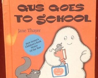 Gus Goes To School + Jane Thayer + Joyce Audy do Santos + 1982 + Vintage Kids Book