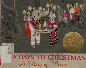 Nine Days to Christmas A Story of Mexico * Marie Hall Ets & Aurora Labastida * 1959 * Vintage Kids Book