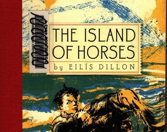 The Island of Horses * Eilis Dillon * The New York Review Children's Collection * 2004 * Vintage Kids Book