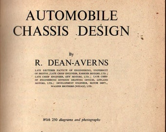 Automobile Chassis Design + R. Dean-Averns + 1952 + Vintage Book