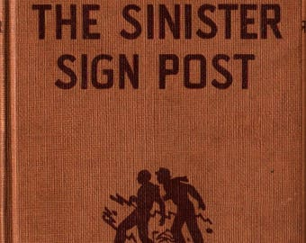 The Sinister Sign Post * Franklin W. Dixon * 1936 * Vintage Mystery Book
