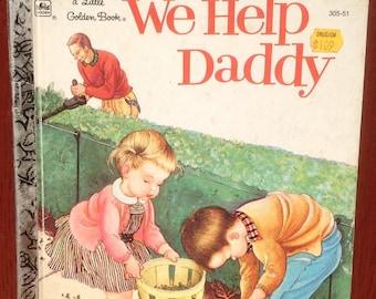 We Help Daddy a Little Golden Book - Mini Stein - Eloise Wilkin - 1962 - Vintage Kids Book