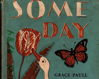 Some Day + Grace Paull + 1957 + Vintage Kids Book