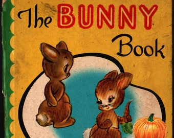 The Bunny Book A Bonnie Book with Two Pop-Ups  + Nan Pollard + 1949 + Vintage Kids Book
