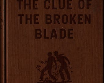 The Clue of the Broken Blade * Hardy Boys * Franklin W. Dixon * Paul Laune * 1942 * Vintage Mystery Book