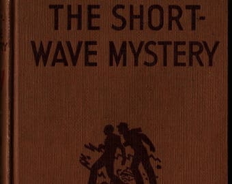 The Short-Wave Mystery + Franklin W. Dixon + 1945 + Vintage Mystery Book