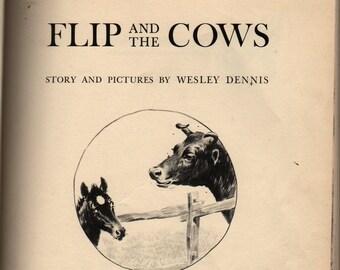 Flip and the Cows + Wesley Dennis + 1961 + Vintage Kids Book