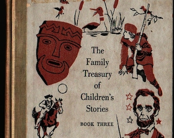 The Family Treasury of Children's Stories Book Three + Pauline Rush Evans + Donald Sibley + 1956 + Vintage Kids Book