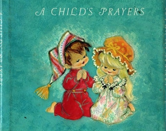 A Child's Prayers Beautiful Prayer for Every Occasion + Bette Bishop + Vivian Smith + 1968 + Vintage Kids Book