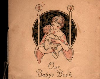 Our Baby's Book + 1925 + Vintage Memory Book