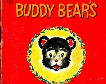 Buddy Bear's Lost Growl + Tiny Tales + Alison Cummings + Whitman Publishing + 1949 + Vintage Kids Book
