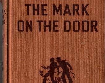The Mark on the Door Hardy Boys + Franklin W. Dixon + 1934 + Vintage Mystery Book