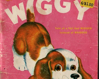Wiggy Tale of a Tail that Wigged instead of Wagged Sunny Book + Elsie Darien and Irene Rosko + 1968 + Vintage Kids Book