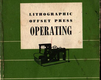 Lithographic Offset Press Operating + Charles W. Latham + 1964 + Vintage Reference Book