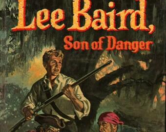 Lee Baird, Son of Danger * H. C. Thomas * Robert L. Jenney * Whitman Publishing * 1957 * Vintage Kids Book