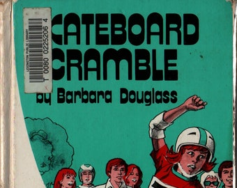 Skateboard Scramble + First Edition + Barbara Douglass + Alex Stein + 1979 + Vintage Kids Book