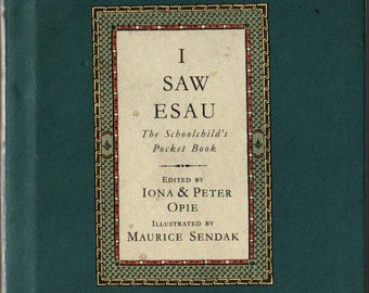 I Saw Esau The Schoolchild's Pocket Book – First U.S. Edition + Iona and Peter Opie, editors + Maurice Sendak + 1992 + Vintage Kids Book