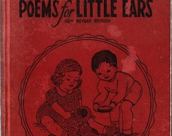 Poems For Little Ears + Kate Cox Goddard + 1944 + Vintage Kids Book
