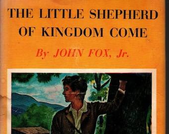 The Little Shepherd of Kingdom Come a Thrushwood Book * John Fox, Jr. * Grosset & Dunlap * 1931 * Vintage Kids Book