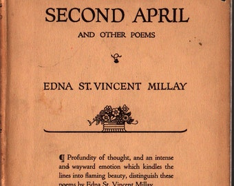 Second April and Other Poems * First Edition * Edna St. Vincent Millay * 1921 * Vintage Poetry Book
