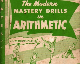 The Modern Mastery Drills in Arithmetic Book 4 + L. H. Whitcraft Ph. D. + 1975 + Vintage Text Book