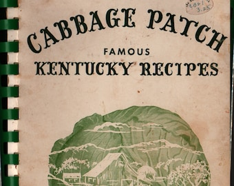 Cabbage Patch Famous Kentucky Recipes + 1972 + Vintage Cook Book