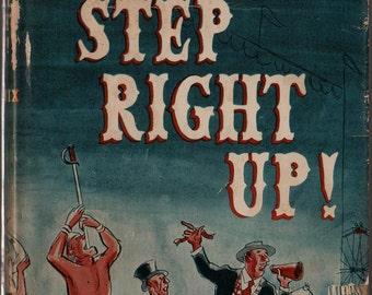 Step Right Up + Dan Mannix + Leo Hershfield + 1951 + Vintage Book – Carnival History