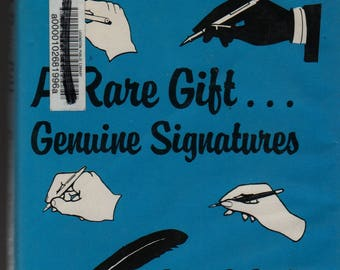 A Rare Gift . . . Genuine Signatures * First Edition * Robert D. Boyd * 1989 * Vintage Book