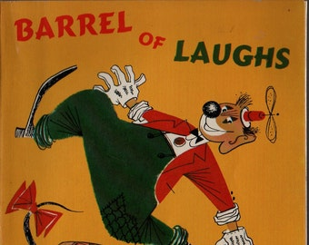 Barrel of Laughs * George Wilde * 1959 * Vintage Kids Book