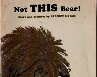 Not THIS Bear! * Bernice Myers * 1969 * Vintage Kids Book