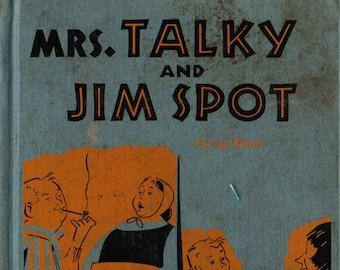 Mrs. Talky and Jim Spot * George Barnet * Anne Fleur * 1959 * Vintage Kids Book