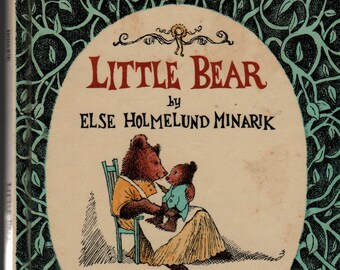 Little Bear An I Can Read Book + Else Holmelund Minarik + Maurice Sendak + 1957 + Vintage Kids Book