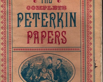 The Complete Peterkin Papers * Lucretia P. Hale * Houghton Mifflin Company * 1960 * Vintage Book