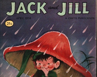 Jack and Jill: The Better Magazine For Boys And Girls, April 1956 + The Curtis Publishing Company + 1956 + Vintage Kids Book