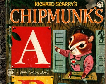 Richard Scarry's Chipmunk's ABC * A Little Golden Book * Roberta Miller * Richard Scarry * Golden Press * 1977 + Vintage Kids Book