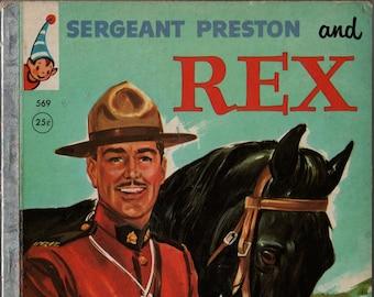 Sergeant Preston and Rex A Rand McNally Elf Book + Fran Striker + William Neebe + 1956 + Vintage Kids Book