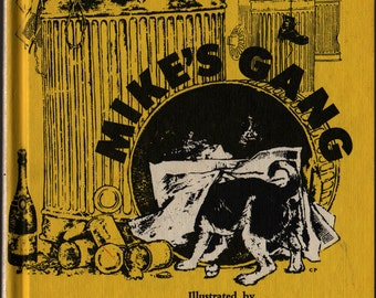 Mike's Gang - Rosemary Weir - Charles Pickard - 1966 - Vintage Kids Book