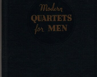 Modern Quartets for Men + The Rodeheaver + 1946 + Vintage Religious Book