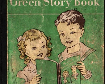 My Little Green Story Book + Odille Ousley and David H. Russell + Ruth Steed + 1948 + Vintage Kids Book