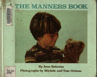 The Manners Book + June Behrens + Michele and Tom Grimm + 1980 + Vintage Kids Book