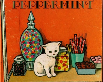 Peppermint a Whitman Tell-a-Tale Book + Dorothy Grider + Raymond Burns + 1966 + Vintage Kids Book