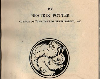 The Tale of Squirrel Nutkin + Beatrix Potter + Vintage Kids Book